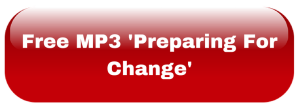 Free MP3 'Preparing For Change'